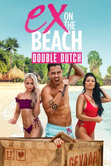 MTV's Ex On The Beach: Double Dutch